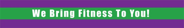 We-Bring-Fitness-To-You!
